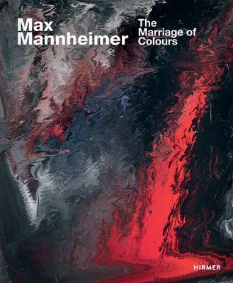 Max Mannheimer: The Marriage of Colours book