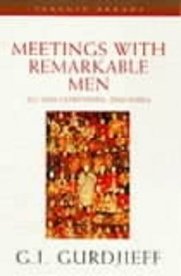 Meetings with Remarkable Men book