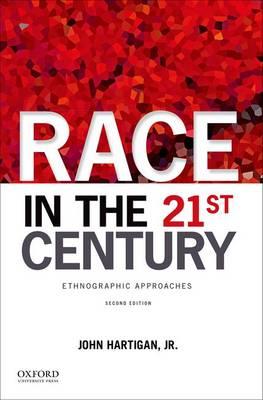 Race in the 21st Century by John Hartigan, Jr.