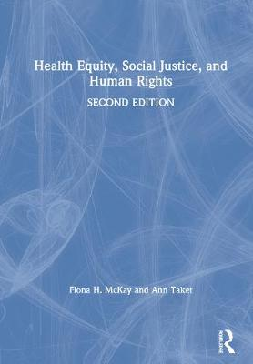 Health Equity, Social Justice and Human Rights book