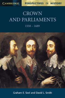 Crown and Parliaments, 1558-1689 book
