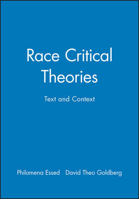 Race Critical Theories by Philomena Essed