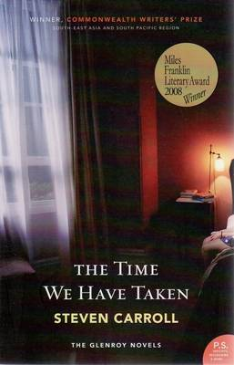 Time We Have Taken by Steven Carroll