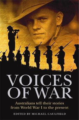 Voices Of War by Michael Caulfield