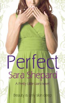 Perfect by Sara Shepard