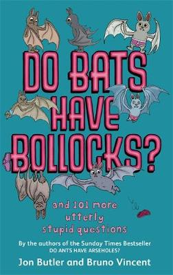 Do Bats Have Bollocks? by Jon Butler