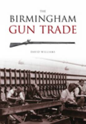 Birmingham Gun Trade by David Williams