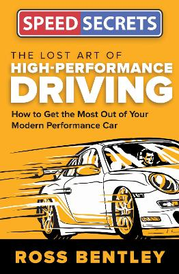 Lost Art of High-Performance Driving book