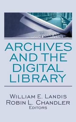 Archives and the Digital Library book
