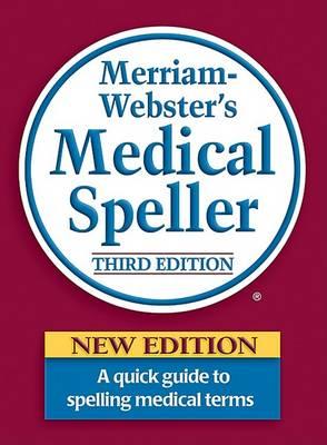 Merriam Webster's Medical Speller book