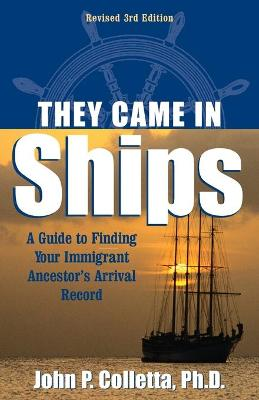 They Came in Ships by John P. Colletta