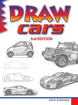 Draw Cars by Doug DuBosque