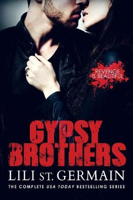 Gypsy Brothers by Lili St. Germain