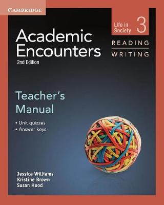 Academic Encounters Level 3 Teacher's Manual Reading and Writing by Jessica Williams