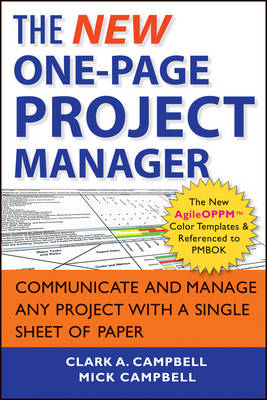 The New One-Page Project Manager by Clark A. Campbell