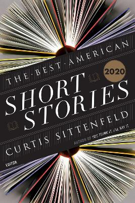 Best American Short Stories 2020 by Edited by Curtis Sittenfeld