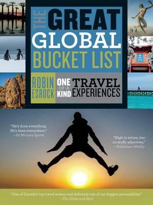 The Great Global Bucket List by Robin Esrock