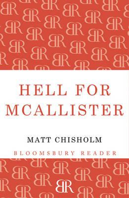 Hell for McAllister by Matt Chisholm
