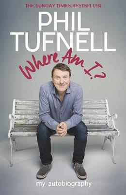 Where Am I? by Phil Tufnell