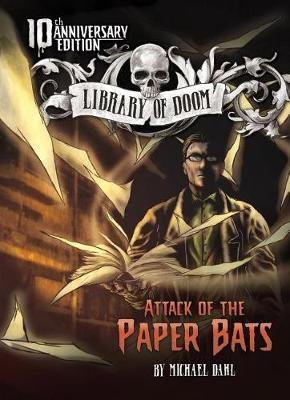 Attack of the Paper Bats book