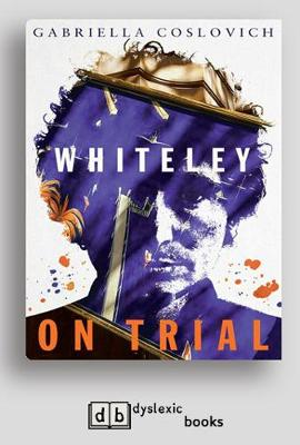 Whiteley On Trial by Gabriella Coslovich
