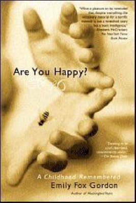 Are You Happy? by Emily Fox Gordon