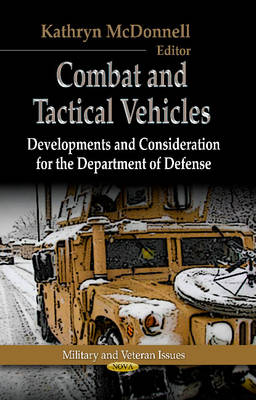 Combat & Tactical Vehicles by Kathryn McDonnell