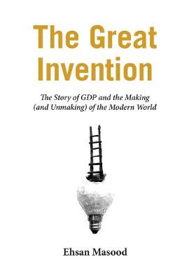 The Great Invention by Ehsan Masood