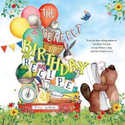 The Perfect Birthday Recipe by Katy Hudson
