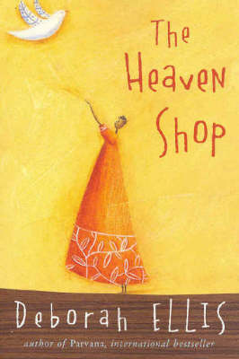 Heaven Shop by Deborah Ellis