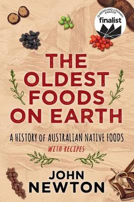 Oldest Foods on Earth by John Newton