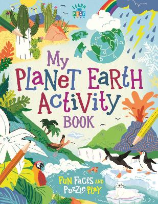 My Planet Earth Activity Book: Fun Facts and Puzzle Play book
