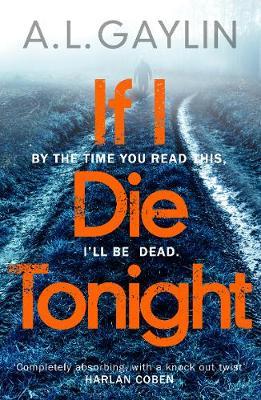 If I Die Tonight by A. L. Gaylin