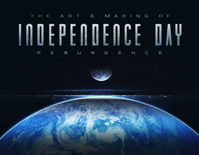 Art & Making of Independence Day Resurgence by Simon Ward