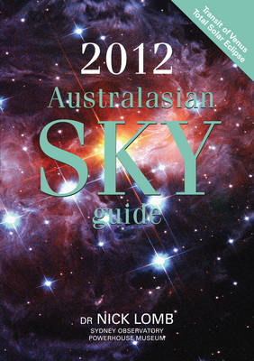 2012 Australasian Sky Guide by Dr. Nick Lomb