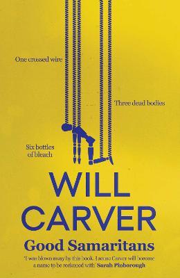 Good Samaritans by Will Carver