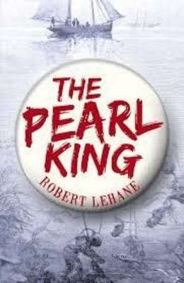 The Pearl King by Robert Lehane