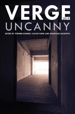 Verge 2019: Uncanny by Stephen Downes