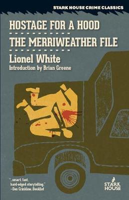 Hostage for a Hood / The Merriweather File by Lionel White