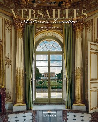 Versailles: A Private Invitation book