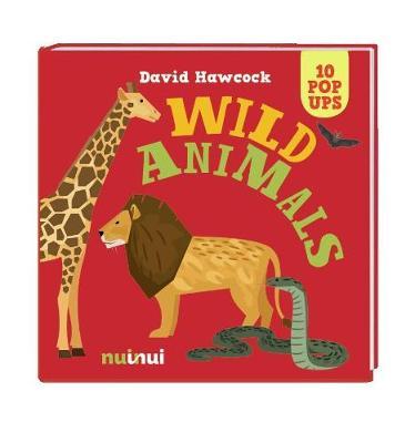 10 Pop Ups: Wild Animals by ,David Hawcock