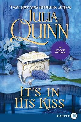 Bridgertons: Book 7 It's In His Kiss by Julia Quinn