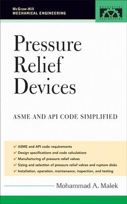 Pressure Relief Devices by Mohammad A. Malek