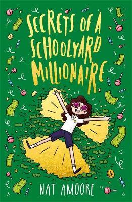 Secrets of a Schoolyard Millionaire book