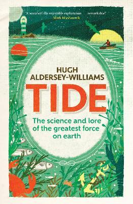 Tide by Hugh Aldersey-Williams