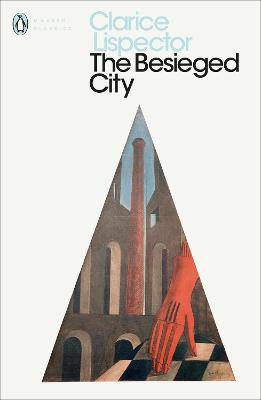 The Besieged City by Clarice Lispector