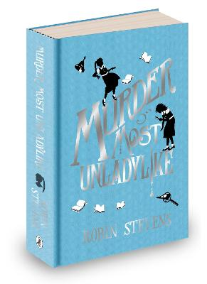 Murder Most Unladylike: Special Signed Hardback Edition by Robin Stevens