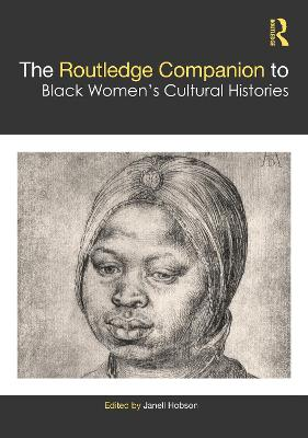 The Routledge Companion to Black Women's Cultural Histories book