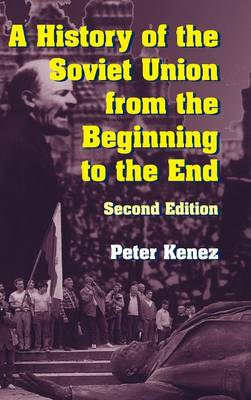History of the Soviet Union from the Beginning to the End book