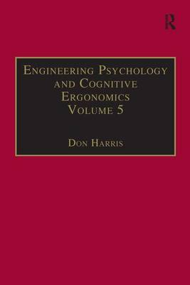 Engineering Psychology and Cognitive Ergonomics Aerospace and Transportation Systems Volume 5 by Professor Don Harris